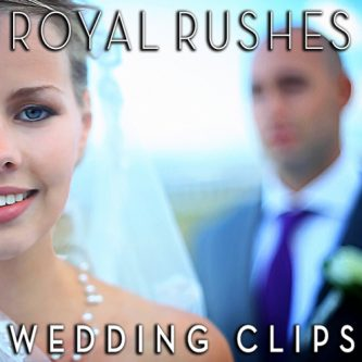 Royal Rushes – wedding clips
